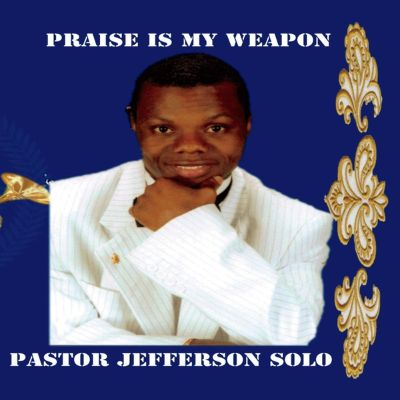 Praise Is My Weapon