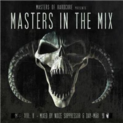 Masters of Hardcore Presents: Masters in the Mix, Vol. 2 by Noize Suppressor & Day Mar
