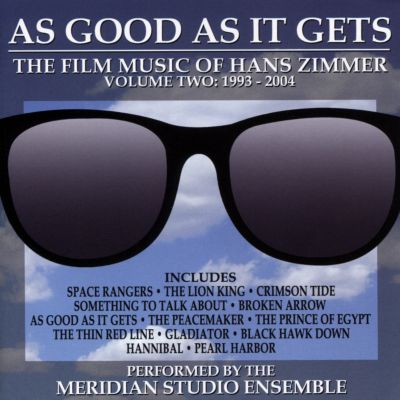 As Good As It Gets: The Film Music of Hans Zimmer, Vol. 2