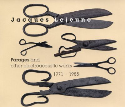 Parages and Other Electroacoustic Works 1971-1985