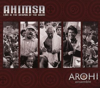 Ahimsa:  Love Is the Weapon of the Brave