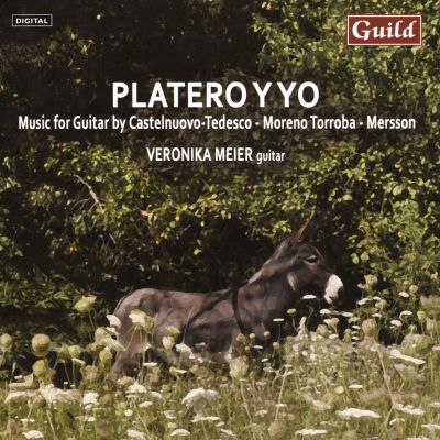 Platero Y Yo: Music for Guitar by Castelnuovo-Tedesco, Moreno Torroba, Mersson