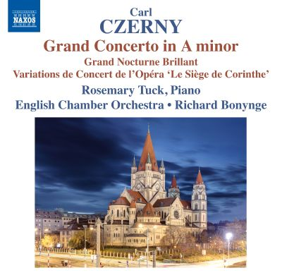 "Carl Czerny: Grand Concerto in A minor; Grand Nocturne Brillant; Variations de Concert de l'Opéra ""Le Siège de Corinthe"""