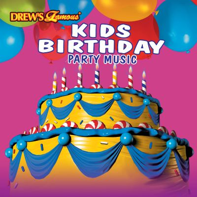 Drew's Famous Kids Birthday Party Music