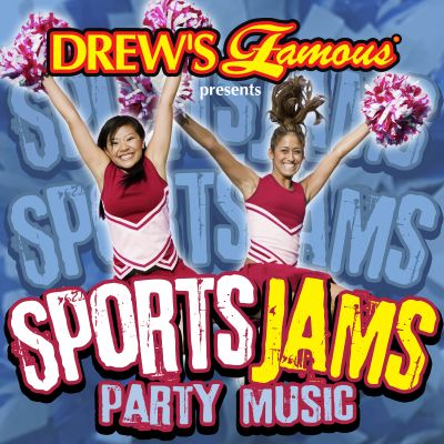Drew's Famous Presents Sports Jams Party Music
