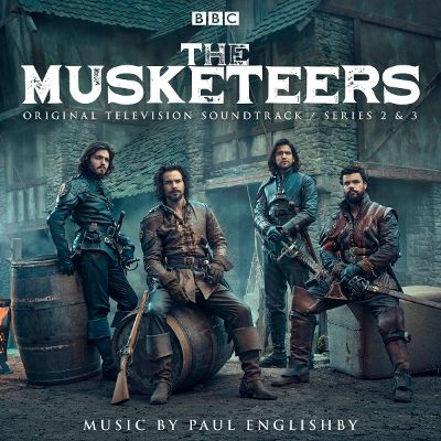 The Musketeers: Seasons 2 & 3 [Original TV Soundtrack]