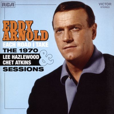 Each Road I Take: The 1970 Lee Hazlewood & Chet Atkins Sessions