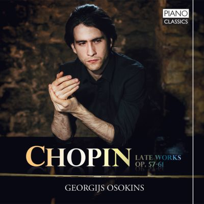 Chopin: Late Works, Op. 57-61