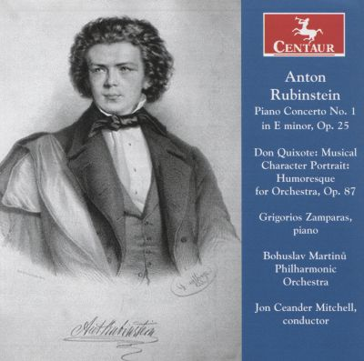 Anton Rubinstein: Piano Concerto No. 1 in E minor, Op. 25; Don Quixote for Orchestra, Op. 87