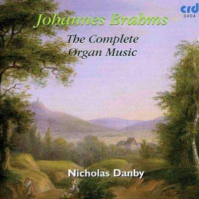 Johannes Brahms: The Complete Organ Music