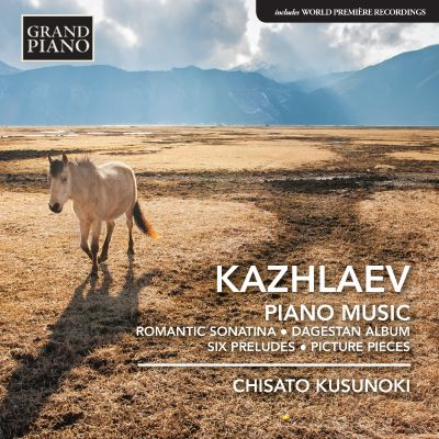 Kazhlaev: Piano Music