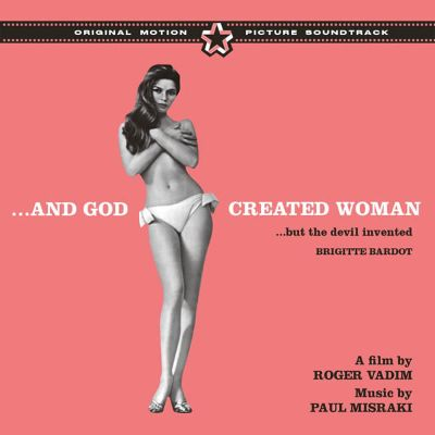 And God Created Woman... But the Devil Invented B.B. [Original Motion Picture Soundtrack]