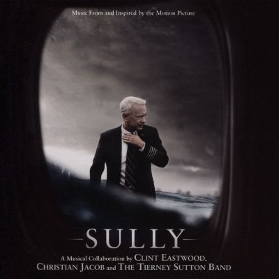 Sully [Music From and Inspired by the Motion Picture]