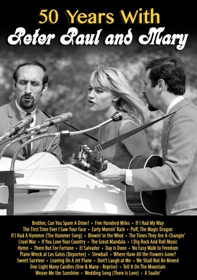 50 Years with Peter Paul & Mary [Video]