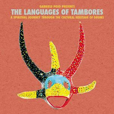 Gabriele Poso Presents: The Languages of Tambores