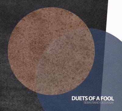 Duets of a Fool