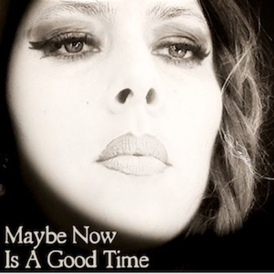 Maybe Now Is a Good Time