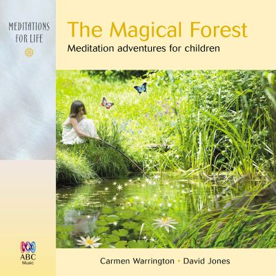 The  Magical Forest: Meditation Adventures for Children
