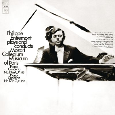 Philippe Entremont Plays and Conducts Mozart: Piano Concerto No. 13 in C K.415, Piano Concerto No. 17 in G K.453