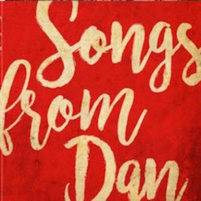 Songs From Dan