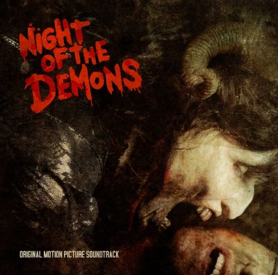 Night of the Demons [Original Motion Picture Soundtrack]