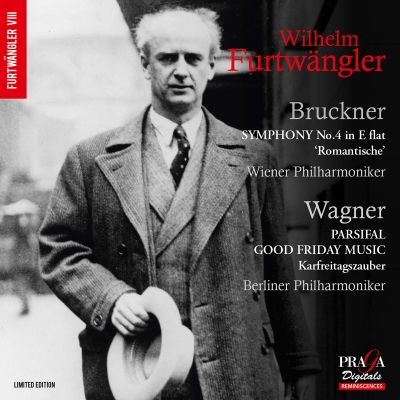 Bruckner: Symphony No. 4 in E flat 'Romantische'; Wagner: Parsifal Good Friday Music
