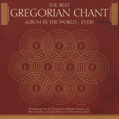 The Best Gregorian Chant Album in the World ... Ever!