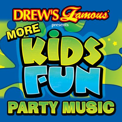 Drew's Famous Presents More Kids Fun Party Music