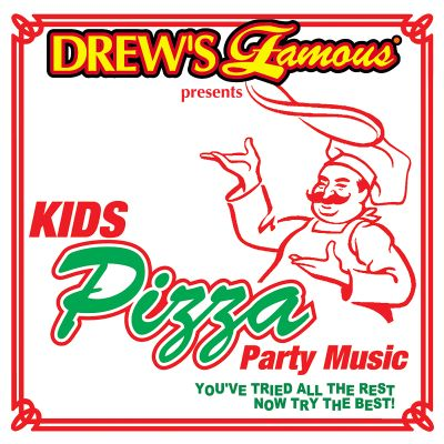 Drew's Famous Presents Kids Pizza Party Music
