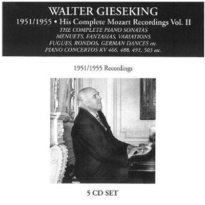 Walter Gieseking: 1951/1955, His Complete Mozart Recordings, Vol. 2