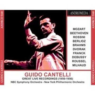Guido Cantelli: Great Live Recordings, 1950-1956