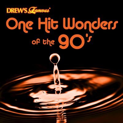 Drew's Famous One Hit Wonders of the 90's