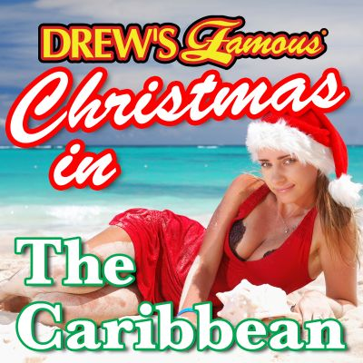 Drew's Famous Christmas in the Caribbean
