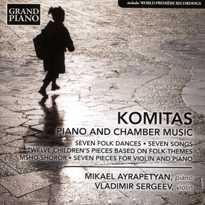 Komitas: Piano and Chamber Music