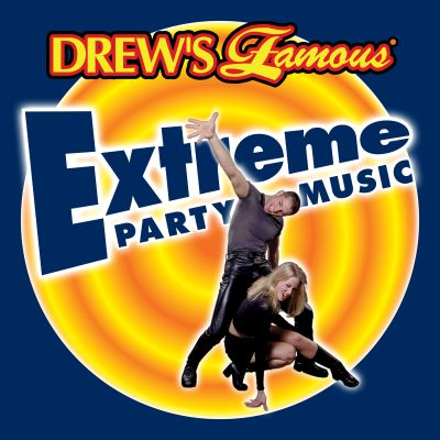 Drew's Famous Extreme Party Music