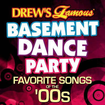 Drew's Famous Basement Dance Party: Favorite Songs of the 00s