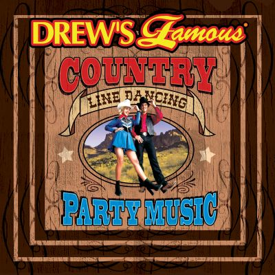Drew's Famous Country Line Dancing Party Music