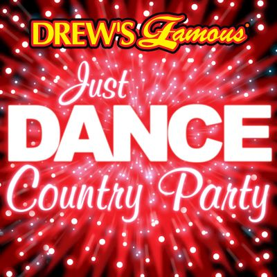 Drew's Famous Just Dance Country Party