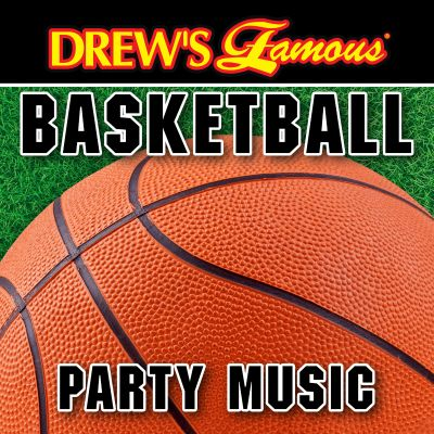 Drew's Famous Basketball Party Music