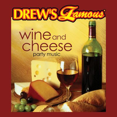 Drew's Famous Wine and Cheese Party Music
