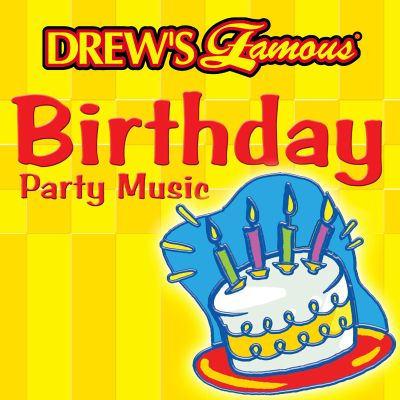 Drew's Famous Birthday Party Music