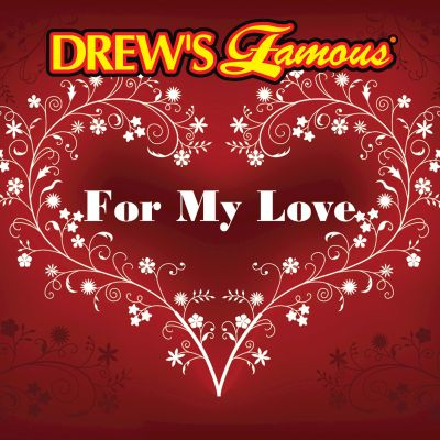 Drew's Famous for My Love