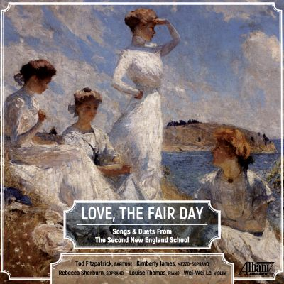Love, The Fair Day: Songs and Duet from the Second New England School