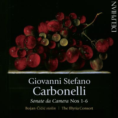 Giovanni Stefano Carbonelli: Sonate da Camera Nos. 1-6