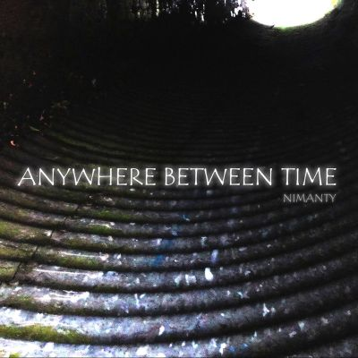 Anywhere Between Time