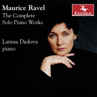 Maurice Ravel: The Complete Solo Piano Works