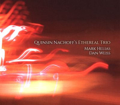 Quinsin Nachoff's Ethereal Trio