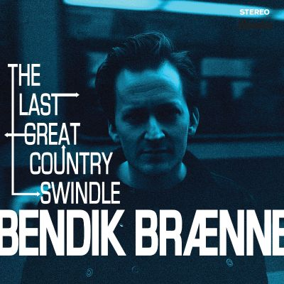 The Last Great Country Swindle