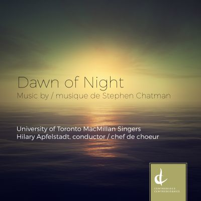Dawn of Night: Music by Stephen Chatman