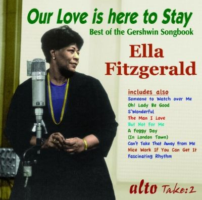 Our Love Is Here to Stay: The Gershwin Songbook